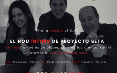 """Estrenamos nuevo """"Íntims"""" con Proyecto Beta"""